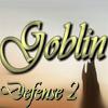 Защита от Гоблинов 2
