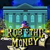 Rob The Money