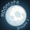 Лунный Шрифт: Эпизод Второй