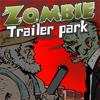 Трейлер Парк Зомби