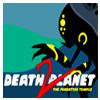 Планета Смерти 2: Забытый Храм